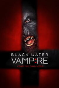 The Black Water Vampire (2014)