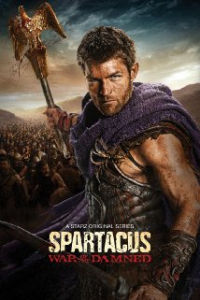 Spartacus: War of the Damned Season 3 (2013)