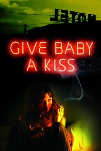 Give Baby a Kiss (2012)