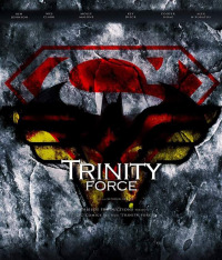 Justice League: Trinity Force (2015)