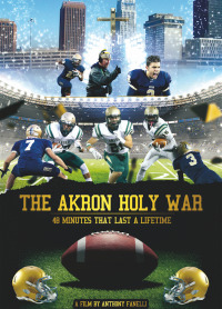 The Akron Holy War (2017)