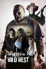 From Hell to the Wild West (2017)