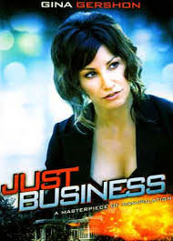 Just Business (2008)