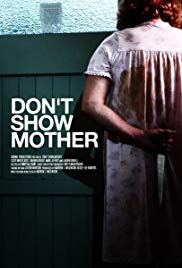 Don&#39t Show Mother (2010)